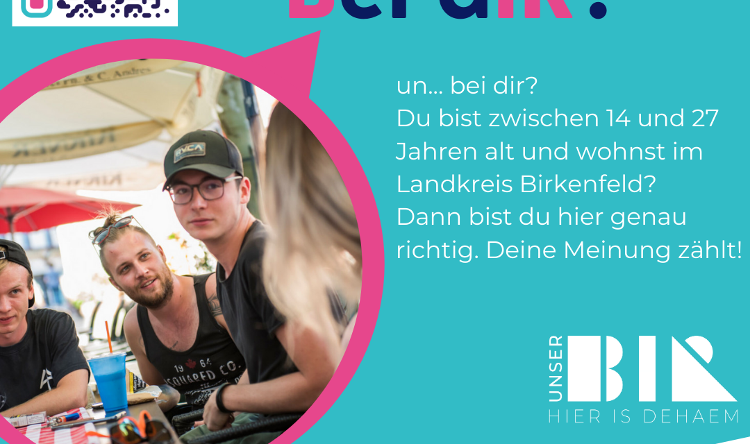 "Kreis Birkenfeld: ""unser BIR"" startet Jugendumfrage"